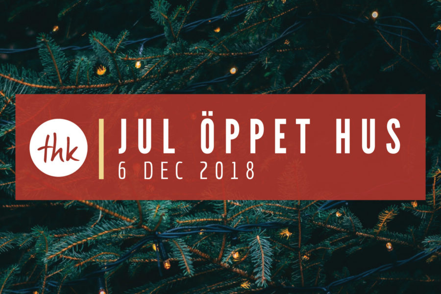 JUL ÖPPET HUS – 6 DEC 2018